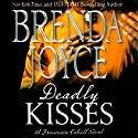 Deadly Kisses: Francesca Cahill, Book 8 Audiobook by Brenda Joyce Narrated by Coleen Marlo