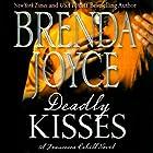 Deadly Kisses: Francesca Cahill, Book 8 Hörbuch von Brenda Joyce Gesprochen von: Coleen Marlo