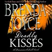 Deadly Kisses: Francesca Cahill, Book 8 | Brenda Joyce