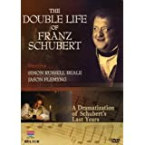 The Double Life of Franz Schubert - A Dramatization of Schubert's Last Years ~ Simon Russell Beale