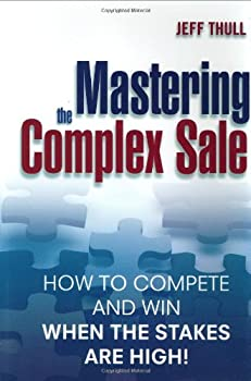 "Cover of ""Mastering the Complex Sale: How..."