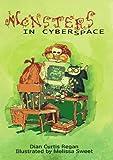 Monsters in Cyberspace (0805046771) by Regan, Dian Curtis