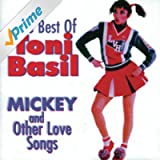 Best of Toni Basil: Mickey & Other Love Songs