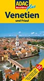 ADAC Reiseführer plus Venetien: Mit extra Karte zum Herausnehmen