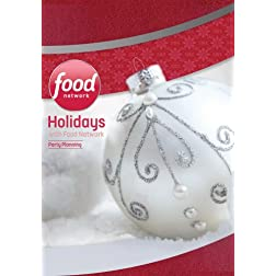 Holidays with Food Network: Party Planning