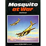 Mosquito at War ~ Chaz Bowyer