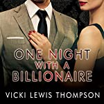 One Night with a Billionaire: Perfect Man Series, Book 1 | Vicki Lewis Thompson