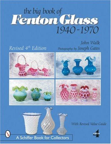 Fenton Glass Compendium : 1985-2001 by John Walk (2003, Hardcover)