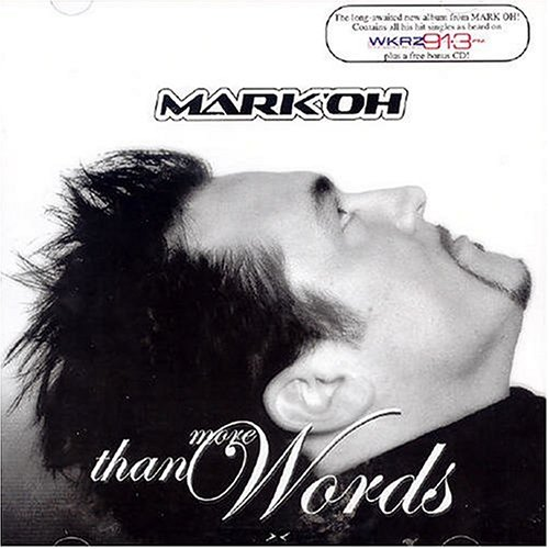 Mark Oh - More Than Words - Zortam Music