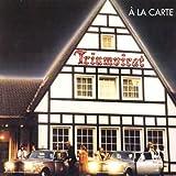 A La Carte by Triumvirat (2002-10-15)