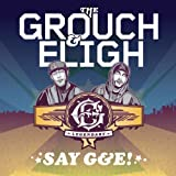 Say G&E! (Deluxe Edition) [Explicit]