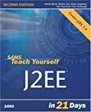 img - for Sams Teach Yourself J2EE in 21 Days (2nd Edition) 2nd edition by Bond, Martin, Law, Debbie, Longshaw, Andy, Haywood, Dan, Rox (2004) Paperback book / textbook / text book