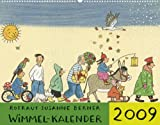 Wimmel-Kalender 2009. - Rotraut S. Berner