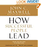 How Successful People Lead: Taking Yo...