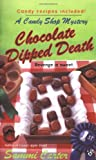 img - for Chocolate Dipped Death (A Candy Shop Mystery) book / textbook / text book