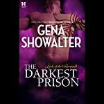 The Darkest Prison (       UNABRIDGED) by Gena Showalter Narrated by Max Bellmore