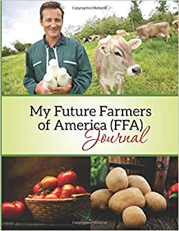 My Future Farmers Of America (FFA) Journal