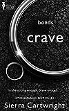Crave (Bonds Book 1)