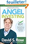 Angel Investing: The Gust Guide to Ma...