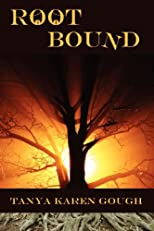 Root Bound: (Emma & the Elementals) (Volume 1)