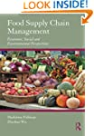 Food Supply Chain Management: Economi...