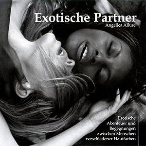 Exotische Partner Hörbuch