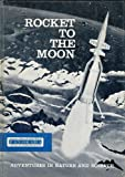 Rocket To The Moon (PANORAMA Adventures in Nature and Science)