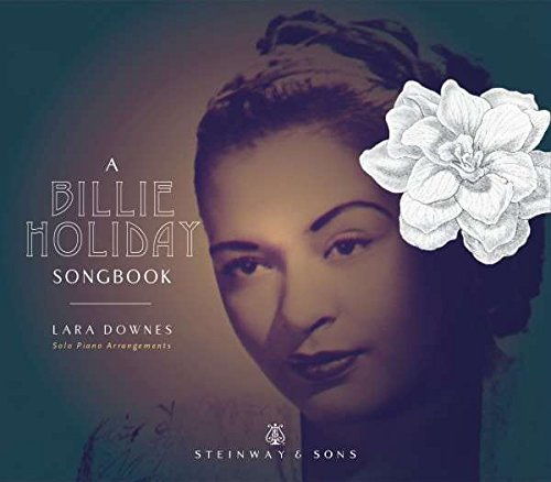 a-billie-holiday-songbook-lara-downes-steinway-sons-stns-30026