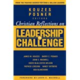 Christian Reflections on The Leadership Challenge (J-B Leadership Challenge: Kouzes/Posner)