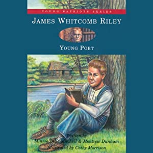 James Whitcomb Riley: Young Poet | [Minnie Belle Mitchell, Montrew Dunham]