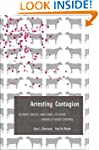 Arresting Contagion: Science, Policy,...