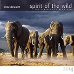 Spirit of the Wild 2014 (Calendar 2014)