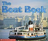 The Boat Book (Science Emergent Readers) (0439081254) by Berger, Samantha