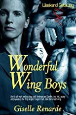 Wonderful Wing Boys (MMF) (Weekend Getaways)