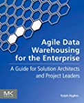 Agile Data Warehousing for the Enterp...