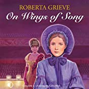 On Wings of Song | [Roberta Grieve]
