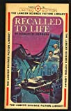 Recalled to life (Panther science fiction) (0586041931) by Silverberg, Robert