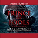 Prince of Fools: The Red Queen's War, Book 1 Audiobook by Mark Lawrence Narrated by Tim Gerard Reynolds