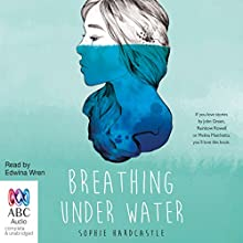 Breathing Under Water Audiobook by Sophie Hardcastle Narrated by Edwina Wren