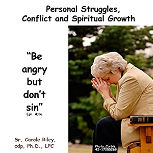 Personal Struggles, Conflict and Spiritual Growth Speech