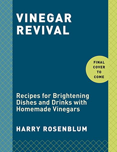 vinegar-revival-recipes-for-brightening-dishes-and-drinks-with-homemade-vinegars
