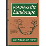 Reading the Landscape of America ~ May Theilgaard Watts