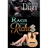 Music City DIRT (Novella 2) - Rags to Riches (Music City DIRT Series)