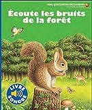 echange, troc Delphine Gravier-Badreddine, Isabelle Davy - Ecoute les bruits de la forêt