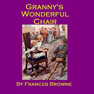 Granny's Wonderful Chair Audiobook