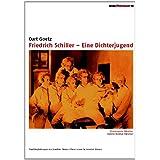 """Friedrich Schiller - Eine Dichterjugendvon """"Theodor Loos"""""""