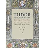img - for [(Tudor Autobiography: Listening for Inwardness)] [Author: Meredith Anne Skura] published on (September, 2008) book / textbook / text book