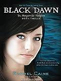 Rachel Caine Black Dawn (Morganville Vampires)