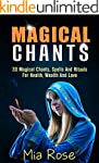 Magical Chants: 30 Magical Chants, Sp...