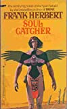 Soul Catcher (0425042502) by Herbert, Frank